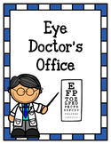 Eye Doctor's Office (Dramatic Play)