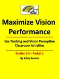 Eye Tracking and Vision Perception Classroom Activities Grades 1 & 2 Packet 1