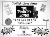 Eye of the Beholder Twilight Zone Unit Resource Common Core