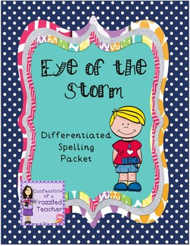 Eye of the Storm Differentiated Spelling (Scott Foresman Reading Street)