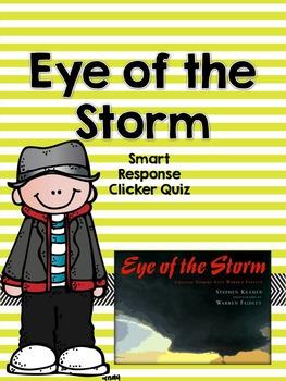 Eye of the Storm Smart Response Clicker Quiz