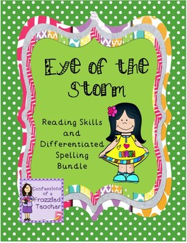 Eye of the Storm Spelling and Reading Bundle (Scott Foresman Reading Street)