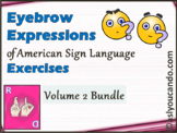 Eyebrow Expressions of American Sign Language – Further Practice