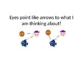 Eyes Point Like Arrows | Social Story
