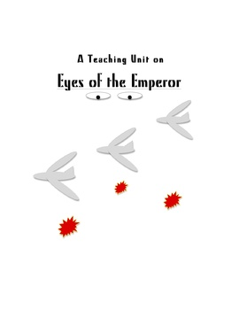 """Eyes of the Emperor"" Teaching Unit: Activities, Q & A, Vocabulary,Writing Ideas"