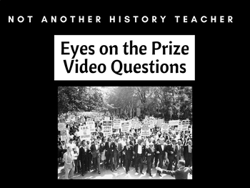 Eyes of the Prize Video Questions