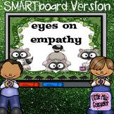 Eyes on Empathy:  SMARTboard Guidance Lesson