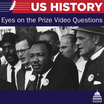 Eyes on the Prize Video Questions