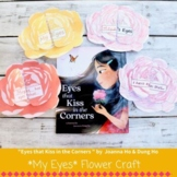 Eyes that Kiss in the Corners Flower Read Aloud Craft - As