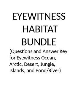 Eyewitness Habitat Video Questions Budle
