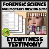 Eyewitness Testimony Documentary Worksheet - Forensic Science
