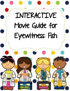 Eyewitness Video Series - FISH Video Worksheet (Movie Guide)