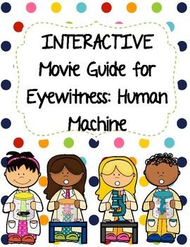 Eyewitness Video Series - HUMAN MACHINE Video Worksheet (Movie Guide)