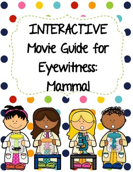 Eyewitness Video Series - MAMMALS Video Worksheet (Movie Guide)
