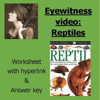 Eyewitness video worksheet: Reptiles