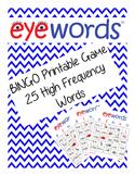 Sight Word Bingo, Eyewords 1-25