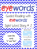 Sight Word Stories, Eyewords Booklet 2: is, blue