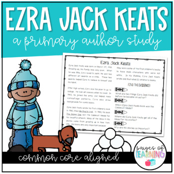 Ezra Jack Keats Author Study - Common Core Aligned!