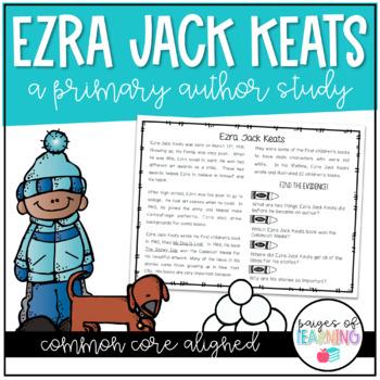 Ezra Jack Keats Author Study - Common Core Aligned!