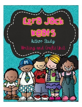 Ezra Jack Keats Author Study Crafts/Ideas for 8 Books incl