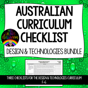 F-6 Design and Technologies BUNDLE - Australian Curriculum Checklists