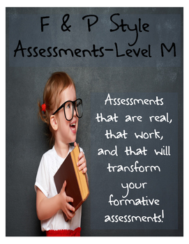 F & P Style Formative Assessments- Level M