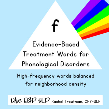 Evidence-Based Treatment Words for Phonological Disorders: f