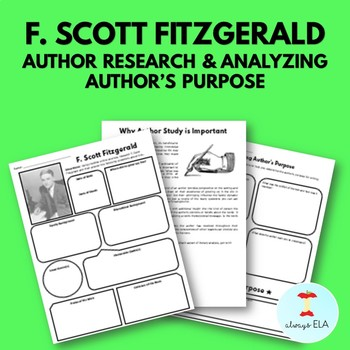 F. Scott Fitzgerald - Author Study Worksheet, Author's Purpose, Author Research
