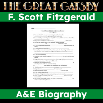 F. Scott Fitzgerald / Great Gatsby - A&E Biography Fill-In-The-Blank Worksheet