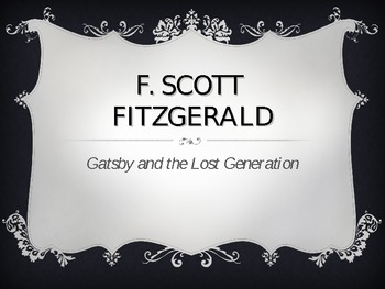 F. Scott Fitzgerald, The Great Gatsby and The Lost Generation  PP