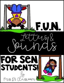 F.U.N Letters & Sounds for S.E.N!