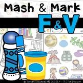 F & V Articulation: Mash & Mark