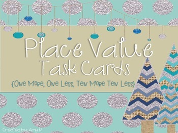 Math Task Cards for Place Value {Ten More, Ten Less, One More, One Less}