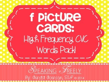 F Articulation Word Cards: High Frequency CVC Picture Word Cards Pack!