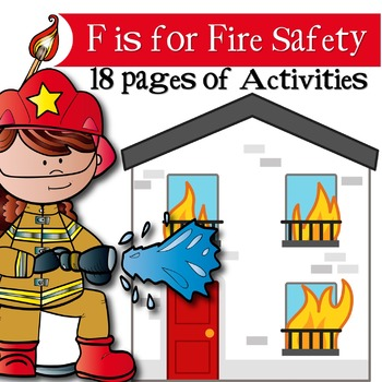 F is for FIRE SAFETY