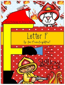 F is for Firefighter Literacy and Math