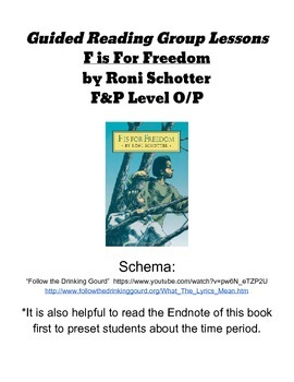 F is for Freedom by Roni Schotter: Guided Reading Lessons - Level O/P