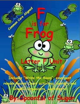 F is for Frog (Letter F Unit)