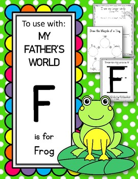 F is for Frog.  To Use with My Father's World.  Alphabet Worksheets.