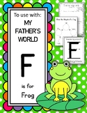 F is for Frog.  To Use with My Father's World.  Alphabet W