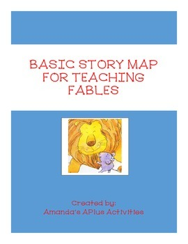 FABLES Basic Story Map - Written Response to Text