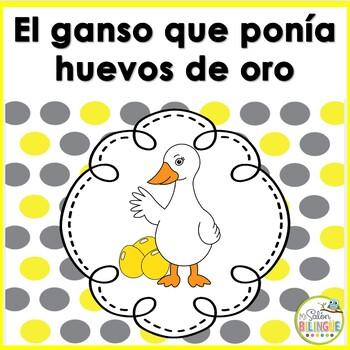 FABULA: EL GANSO QUE PONIA HUEVOS DE ORO - GOOSE WITH THE GOLDEN EGGS IN SPANISH
