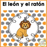 FABULA: EL LEON Y EL RATON - THE LION AND THE MOUSE IN SPANISH