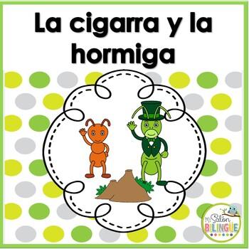 FABULA: LA HORMIGA Y LA CIGARRA - THE ANT AND THE GRASSHOPPER IN SPANISH