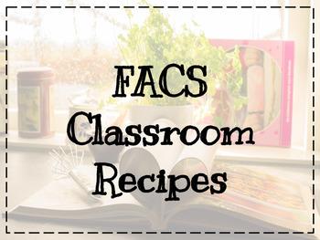 FACS Classroom Recipes