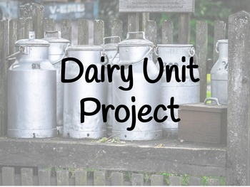 FACS Dairy Unit Video Project