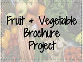 FACS Fruit & Vegetable Brochure Project
