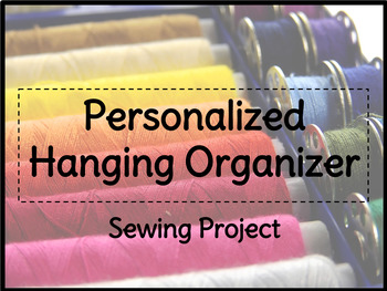 FACS Personalized Hanging Organizer Sewing Project