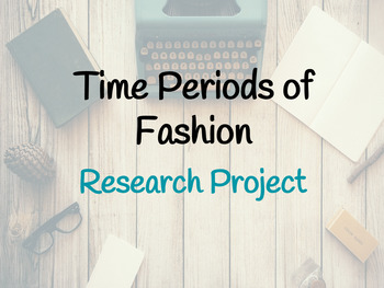 FACS Time Periods of Fashion Research Project