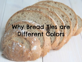 FACS Why Bread Ties are Different Colors